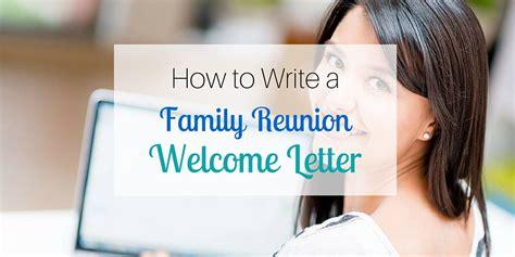 write  family reunion  letter