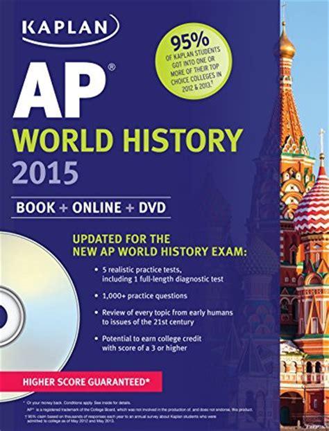 Kaplan AP World History 2015: Book   Online   DVD (Kaplan