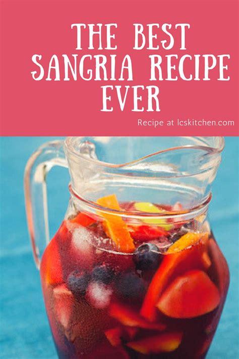 best sangria recipe best 25 best sangria recipe ideas on pinterest sangria sangria recipes and dry red wine
