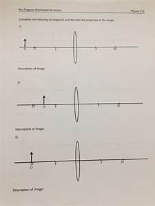 Solved  Ray Diagram Worksheet For Lenses Physics 311 Compl