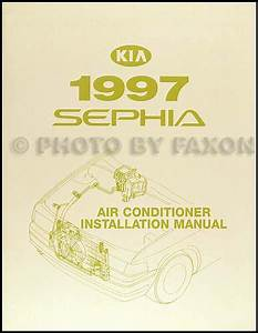 1997 Kia Sephia Air Conditioner Installation Manual Original