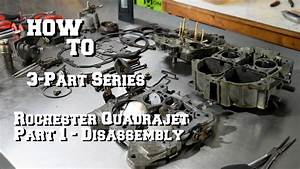 How To Quadrajet Carburetor Rebuild - Part 1