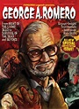 17 Best images about George A. Romero Power! on Pinterest ...