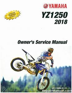 2018 Yamaha Yz125 Motorcycle Owners Service Manual