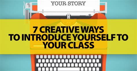creative ways  introduce    class