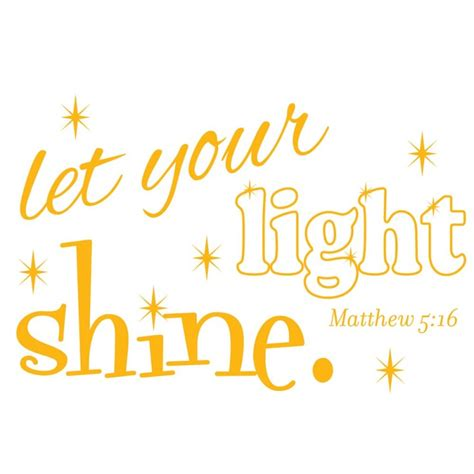 let your light shine let your light shine christian decal walls