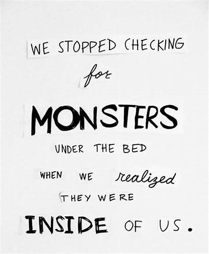 Quotes Fear Monster Yourself Empower Monsters Quote