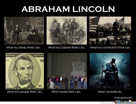 Abraham Lincoln Meme - pin abraham lincoln meme center on pinterest