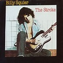 Billy Squier The Stroke Vinyl Records and CDs For Sale ...