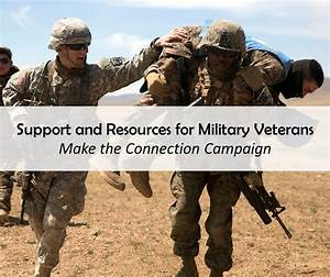 Support and resources for military veterans: Make the ...