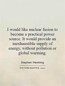 I would like nu... Fusion Energy Quotes