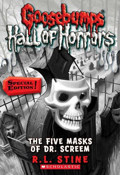 Goosebumps Hall Of Horrors #3 The Five Masks Of Dr