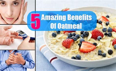 5 Amazing Benefits Of Oatmeal