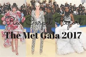 Red Carpet Report - Met Gala 2017   Alila Boutique
