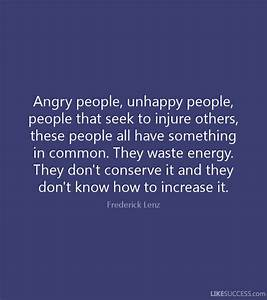 Unhappy People Quotes   www.imgkid.com - The Image Kid Has It!