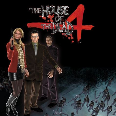 The House Of by The House Of The Dead 4 Ign