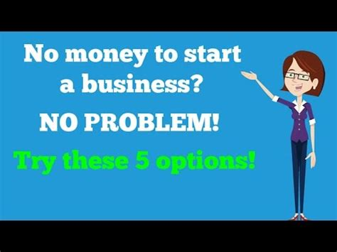 No Money To Start A Business? No Problem Try These 5