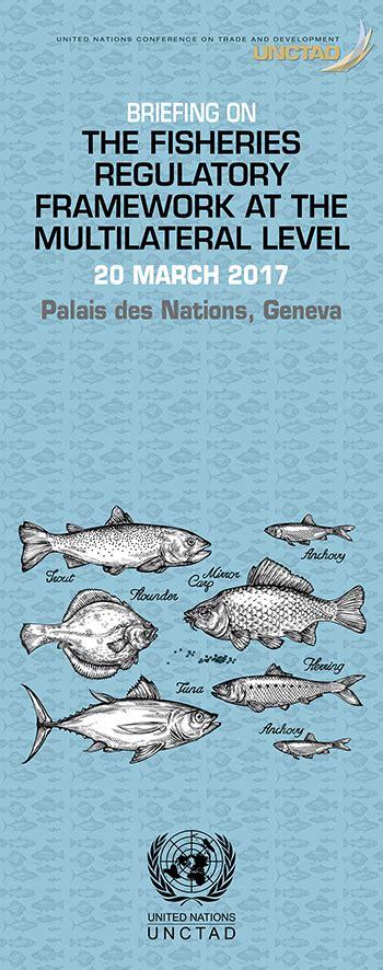 unctadorg briefing   fisheries regulatory