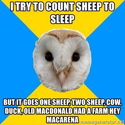 Old Macdonald Had A Farm Meme - i try to count sheep to sleep but it goes one sheep two sheep cow duck old macdonald had a