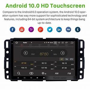 Android 10 0 2007 2008 2009 2010 2011 Gmc Sierra 8 Inch Hd