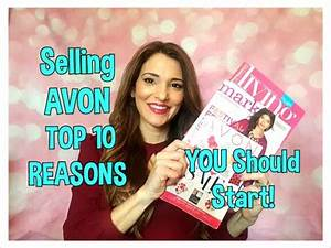 Selling AVON Top 10 Reasons You Should Start - YouTube