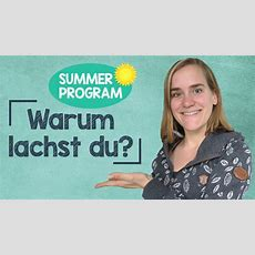 Sommerprogramm #4  Warum Lachst Du?  How To Respond?!  A2b1 Youtube