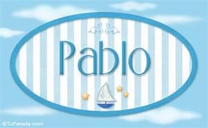 Pablo, nombre de bebé, nombre de niño, Niños Nombres imágenes, tarjetas