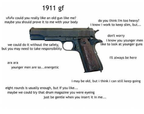 1911 Gf Ufufu Could You Really Like An Old Gun Like Me? Do
