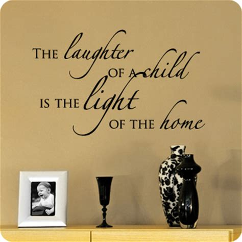 a child s laughter lights a home wall quote decal