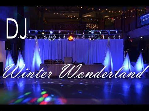 high school dance dj set  winter wonderland party