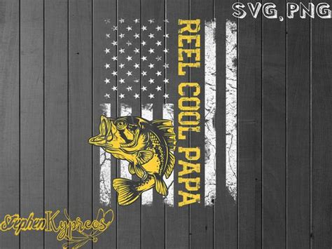 ►svg can be used with: Fishing Reel Cool Papa American Flag SVG fathers day svg ...