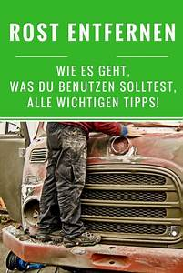 Rost Entfernen Auto Kosten : remove rust all the important tips you need to know camper camper important remove ~ Watch28wear.com Haus und Dekorationen