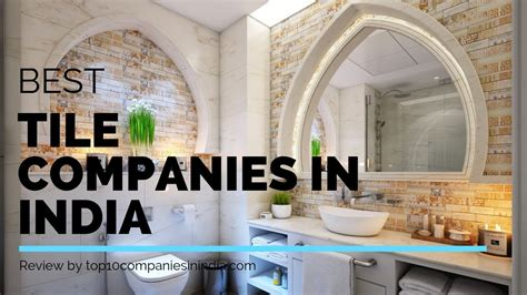 Tile Companies by Top 10 Best Tiles Companies In India Best Tile Brands