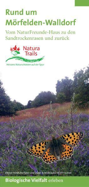 Haus Kaufen Rund Um Bremen by Natura Trail Rund Um M 246 Rfelden Walldorf Naturfreunde