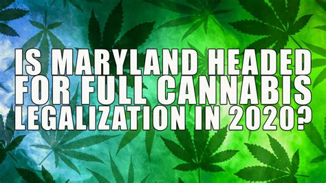 maryland headed  full cannabis legalization