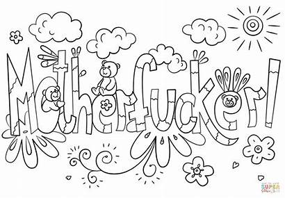 Coloring Pages Motherfucker Printable Supercoloring