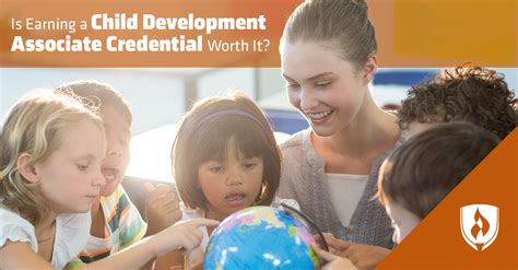 earning  child development associate credential worth