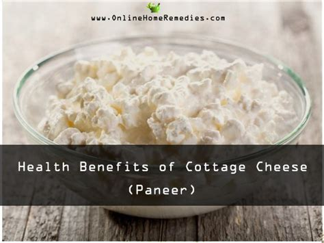 benefits of cottage cheese superb health benefits of cottage cheese paneer benefits