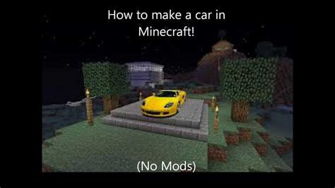 minecraft working car how to make a car in minecraft easy no mods youtube
