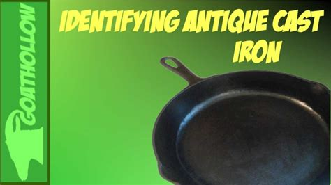 iron cast antique cookware skillets identify