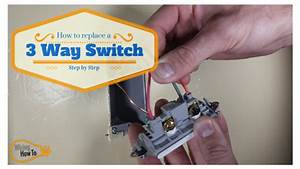 How To Replace A 3 Way Switch