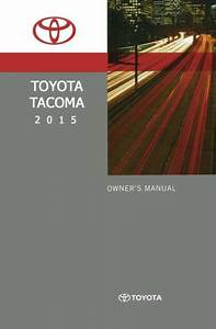 2015 Toyota Tacoma Owners Manual User Guide Reference