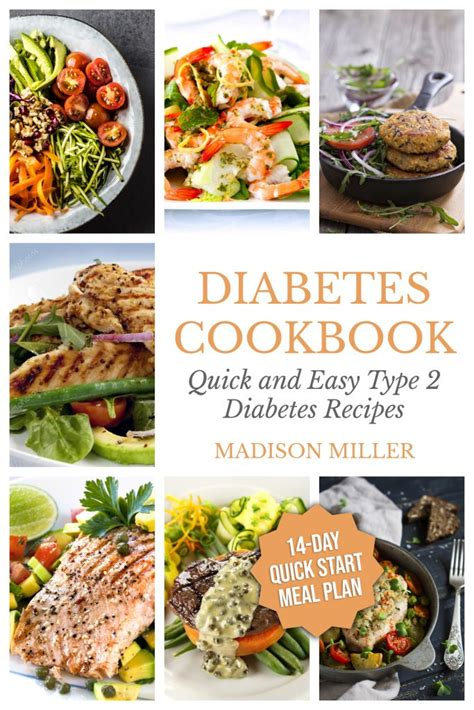 For any diet, it is recommended to eat whole foods, rich in fruits, vegetables, whole grains, and protein. Diabetes Cookbook: Quick and Easy Diabetes Type 2 Recipes ...