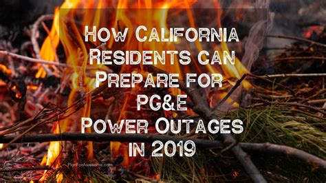 ca residents  prepare  pge power outages