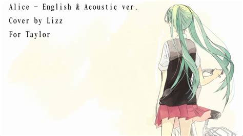 """alice"" Acoustic Ver (vocaloid) English Cover By Lizz"