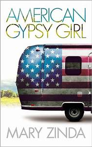 American Gypsy Girl by Mary Zinda — Reviews, Discussion ...
