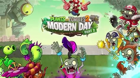 plants vs zombies modern plants vs zombies 2 modern world part 2 dev diary