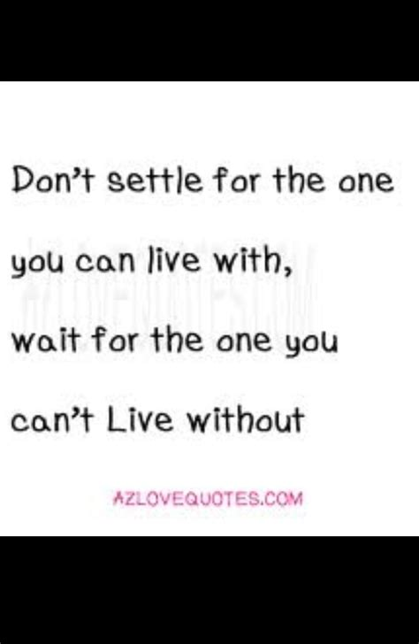 dont settle quotes quotesgram