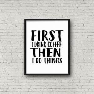 The 25+ best I drink coffee ideas on Pinterest