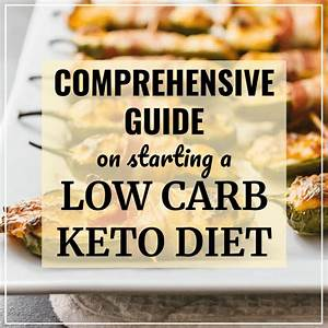 This Guide Is For Anyone New To The Low Carbohydrate Or